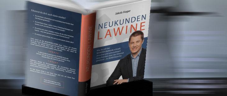 Neukunden Lawine - Kundengewinnung Online - Jakob Hager