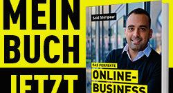 Das perfekte Online Business (Buchgeschenk) Said Shiripour