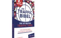 Traffic Bibel - mehr Traffic auf der Webseite - 107 Traffictipps